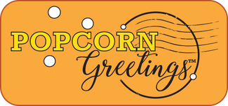 POPCORN GREETINGS